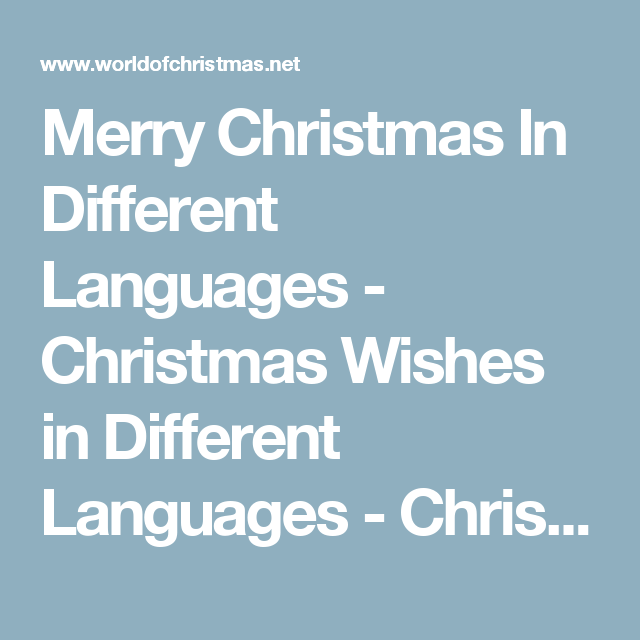 Merry christmas in different languages christmas wishes in merry christmas in different languages christmas wishes in different languages christmas greeting in other countries m4hsunfo