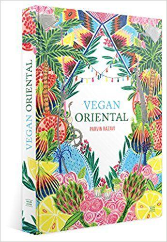 Vegan Oriental Sinnliche Orientalische Kuche Amazon De Parvin
