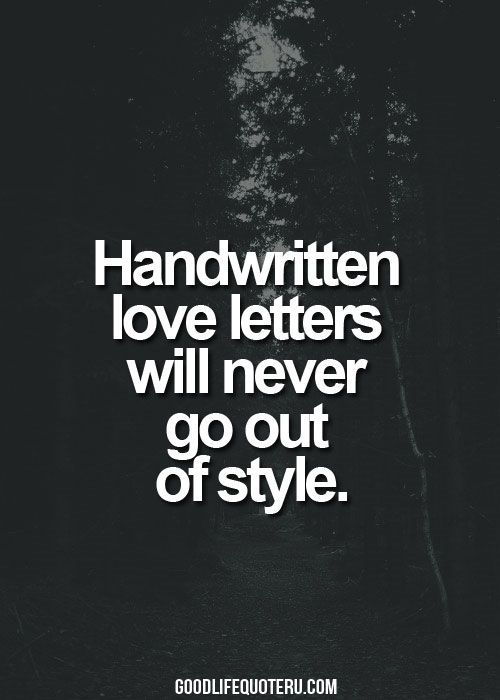 There's something about a handwritten love letter  Very romantic