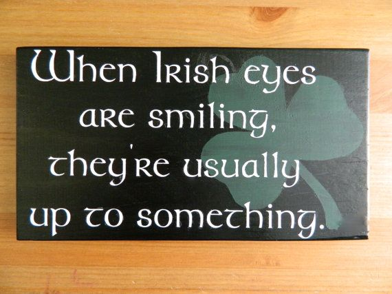Wooden Saying Handpainted Irish Plaque by theurbanupcyclers