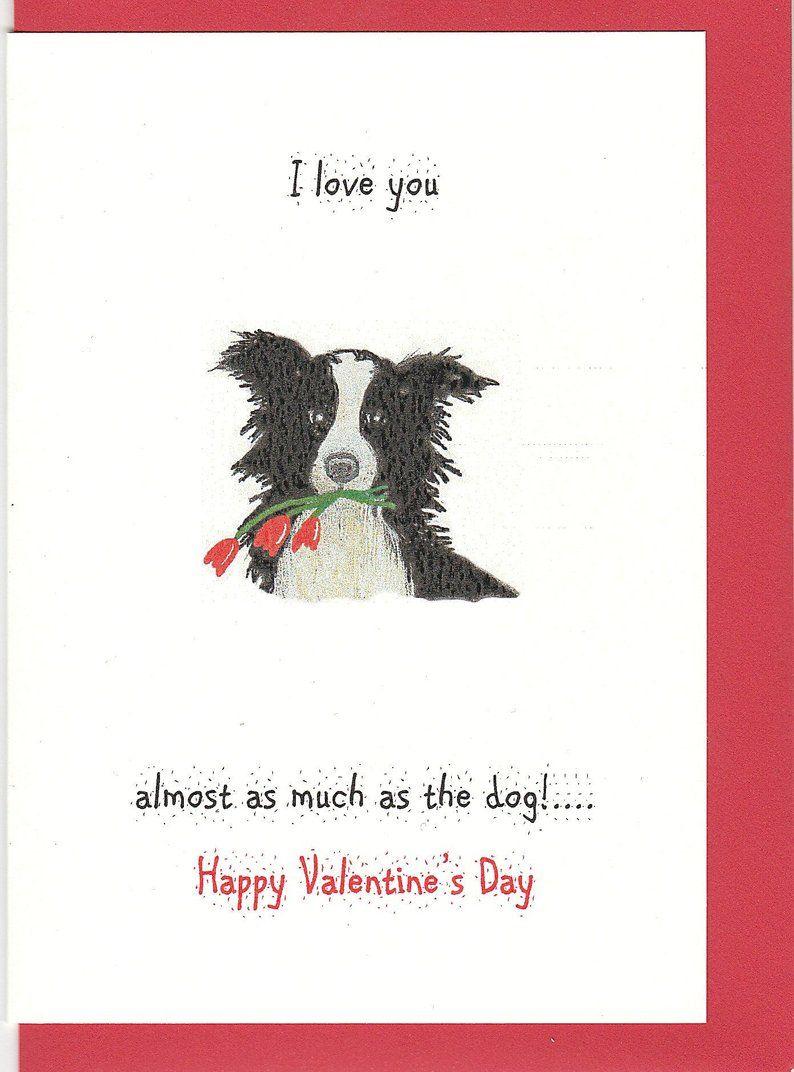 Border Collie Border Collie Valentine Card Valentine S Day Card