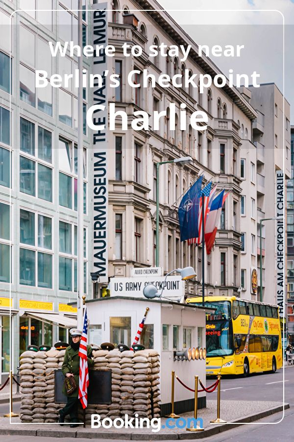 Where to stay near Berlin's Checkpoint Charlie