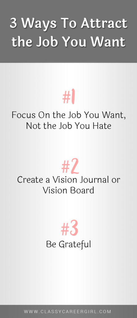 3 Ways To Attract the Job You Want   Career Advice