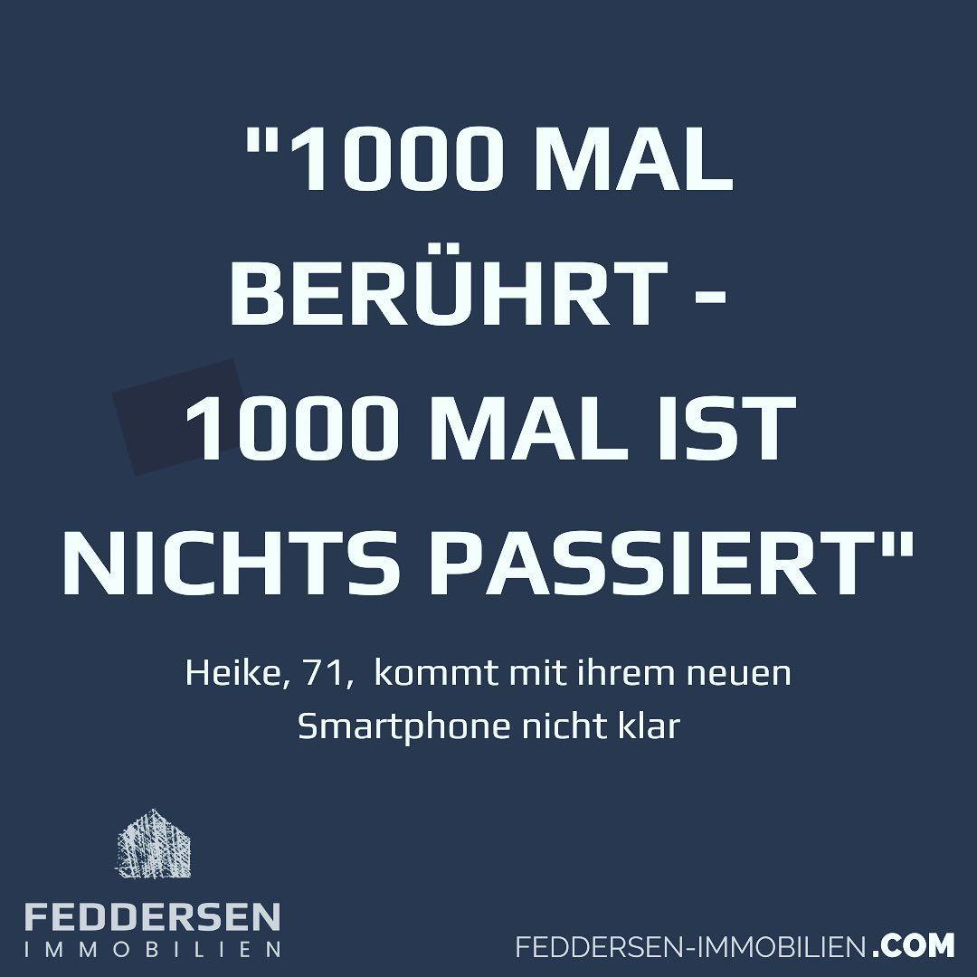 1000 Mal Beruhrt 1000 Mal Ist Nichts Passiert Heike 71 Kommt Mit Ihrem Neuen Smartphone Nicht Klar Dogs And Puppies Dogs Giving Up