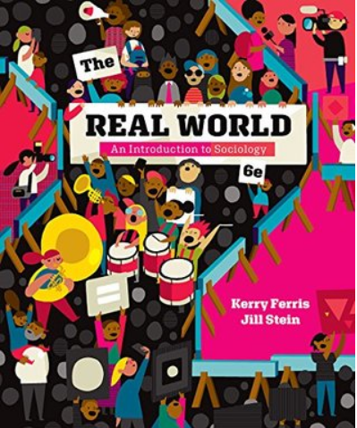 The Real World An Introduction To Sociology 6th Edition Pdf Version Sociology The Real World Political Books