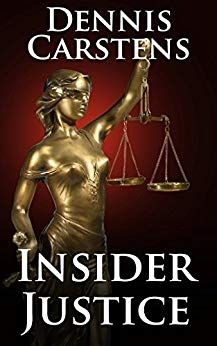 DOWNLOAD] Insider Justice Financial Thriller Mysteries by