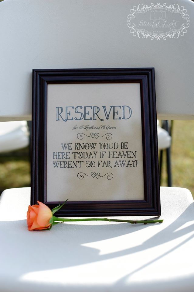 Memorial Reserved Chair In Memory Of The Mother Of The Groom