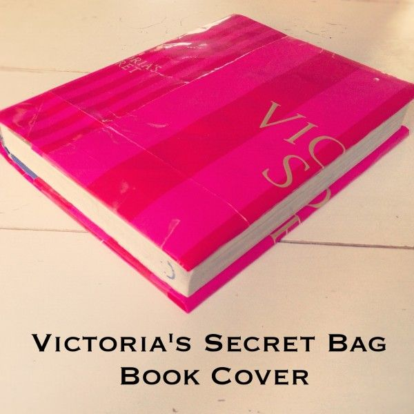 How To Make A Book Cover Out Of A Victoria S Secret Bag : Book cover made out of a vs bag i used to do make mine