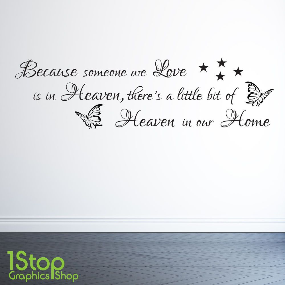 because someone we love is in heaven wall sticker quote wall art because someone we love is in heaven wall sticker quote wall art decal x77