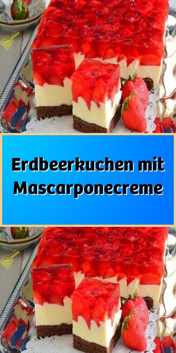 Erdbeerkuchen mit Mascarponecreme