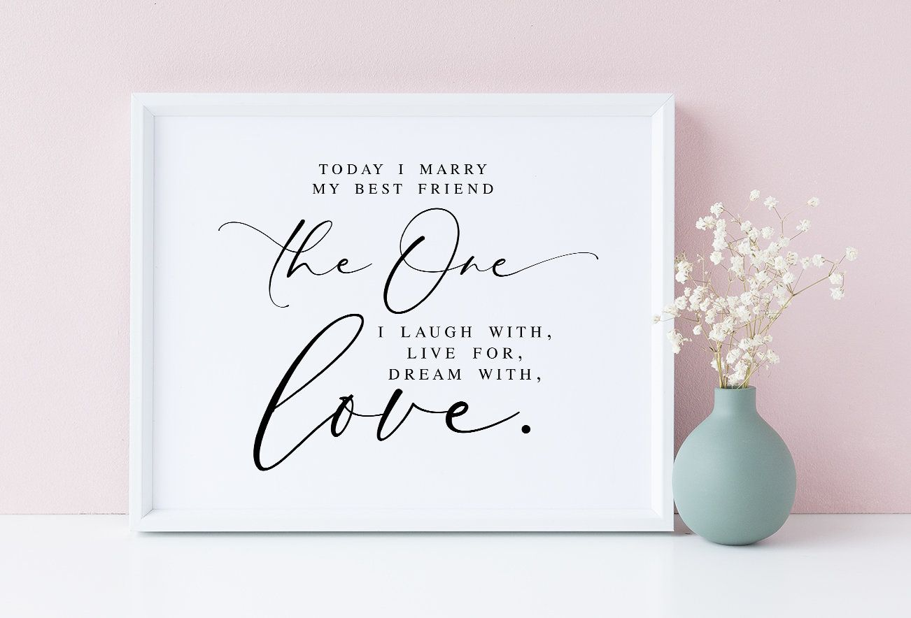 Today I Marry My Best Friend Wedding Signs Wedding Quotes Wedding Quote Sign Ceremony Quotes Wedding Printables Wedding Signage Wedding