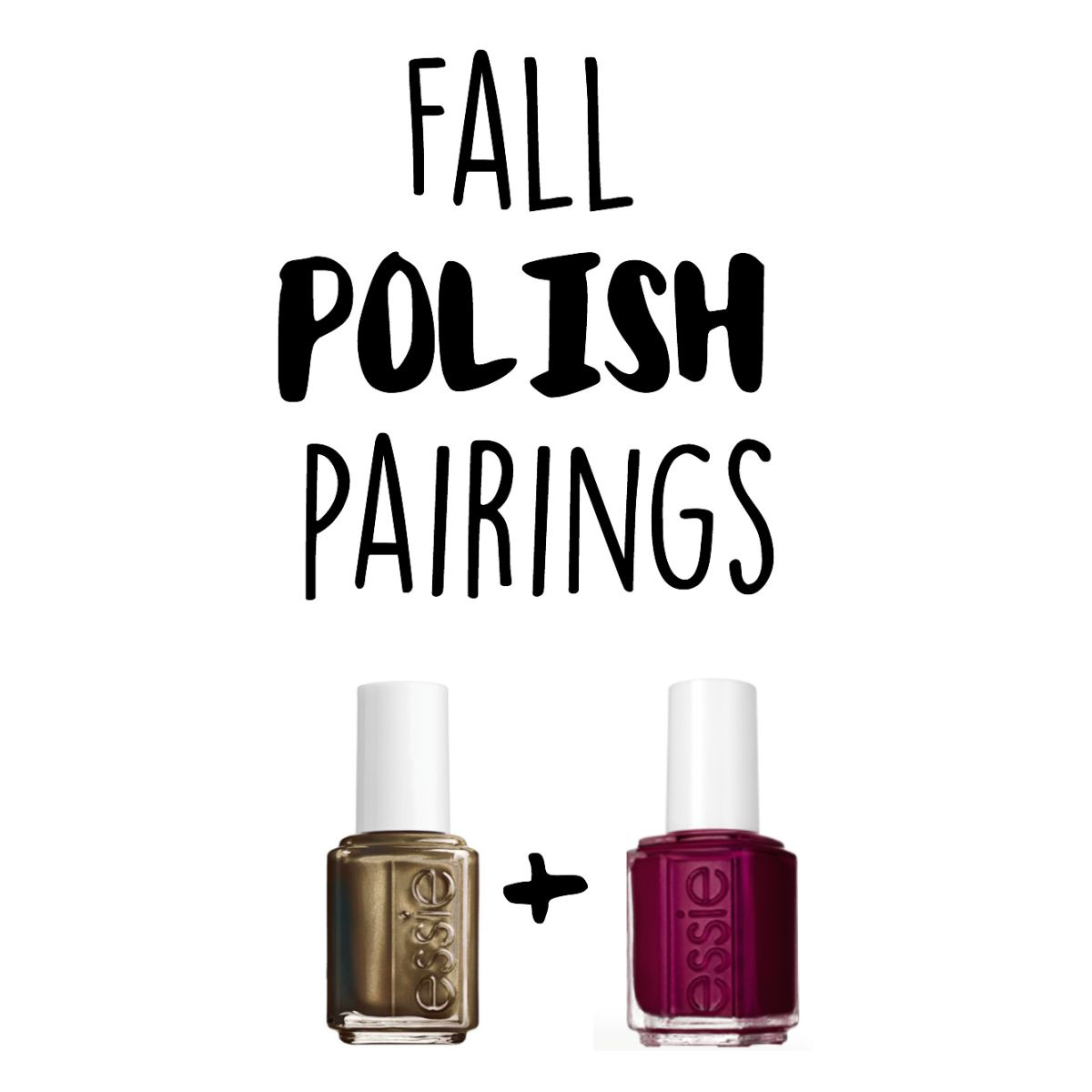 Winter Nail Polish: Fall Nail Polish Pairings & Combos