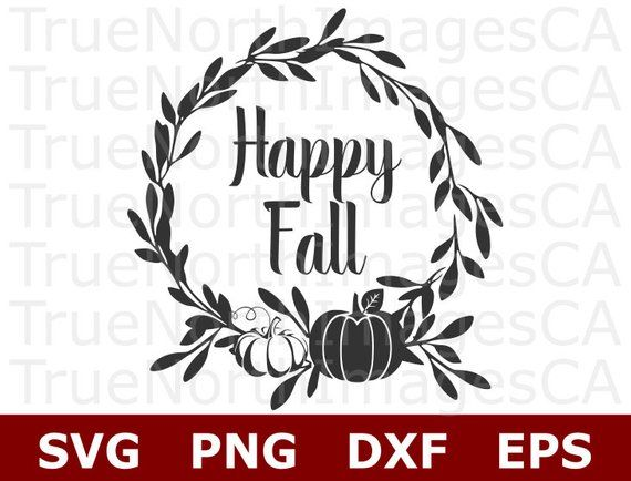 Pumpkin SVG / Happy Fall SVG / Wreath Svg / Fall SVG / Autumn Svg / Fall Sign Svg / Hello Fall Svg / Svg Files for Cricut / Silhouette #hellofall