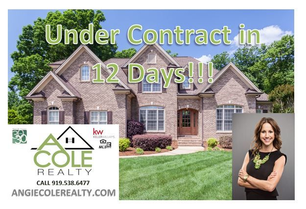 Under Contract In 12 Days Contact Me To See What Your Home Is Worth 919 538 6477 Or Angie Acolerealty Com Www Acolere Selling House Realty House Styles