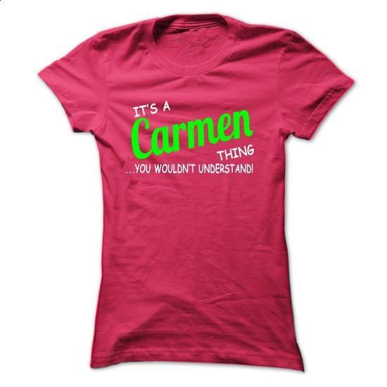 Carmen thing understand ST420 - #workout tee #lace sweatshirt. BUY NOW => https://www.sunfrog.com/Names/Carmen-thing-understand-ST420-HotPink-Ladies.html?68278