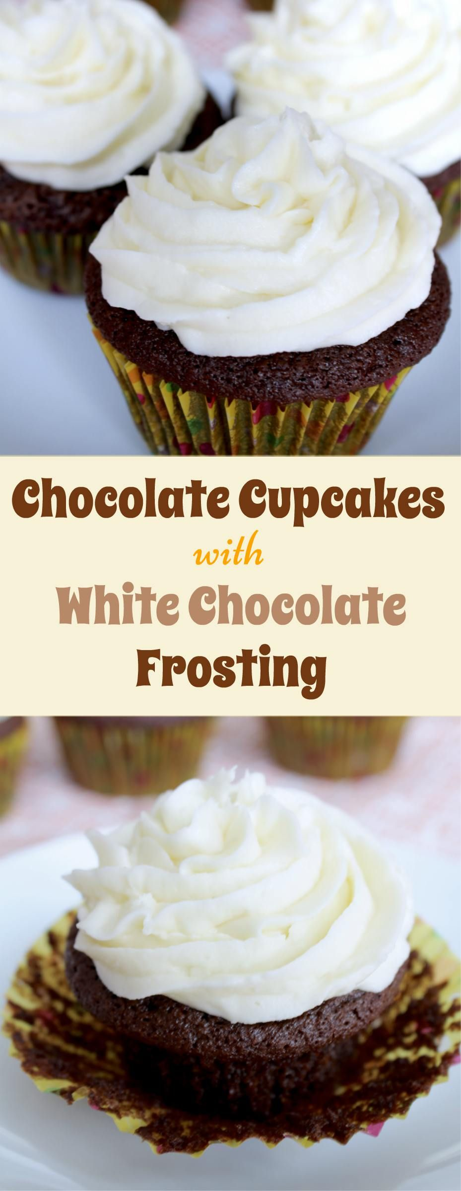 Rich Chocolate Cupcakes with creamy White Chocolate Frosting. So yummy and quite easy!