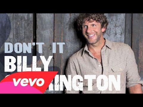 Billy Currington Don T It Audio Youtube Music Love