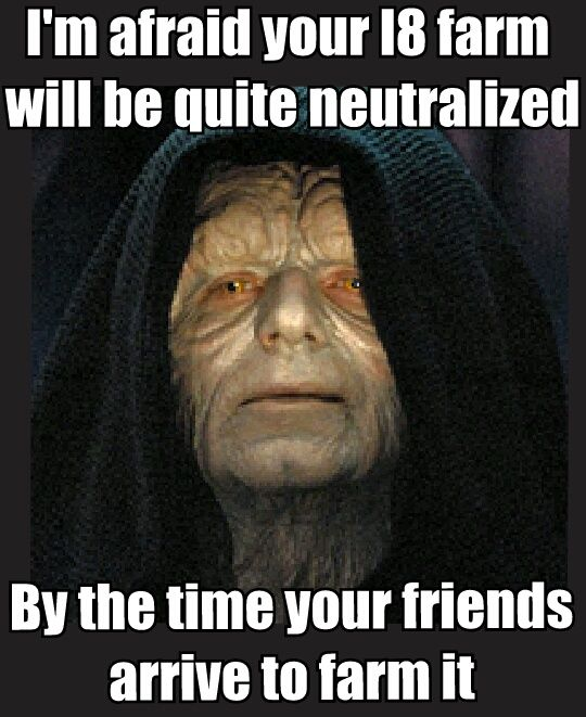 Your L8 Farm Will Be Quite Neutralized Star Wars Memes Star Wars Humor Star Wars Episodes