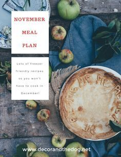 November Meal PlanCheck out this monthly meal plan Full of recipes that freeze well so you wont need to cook in December