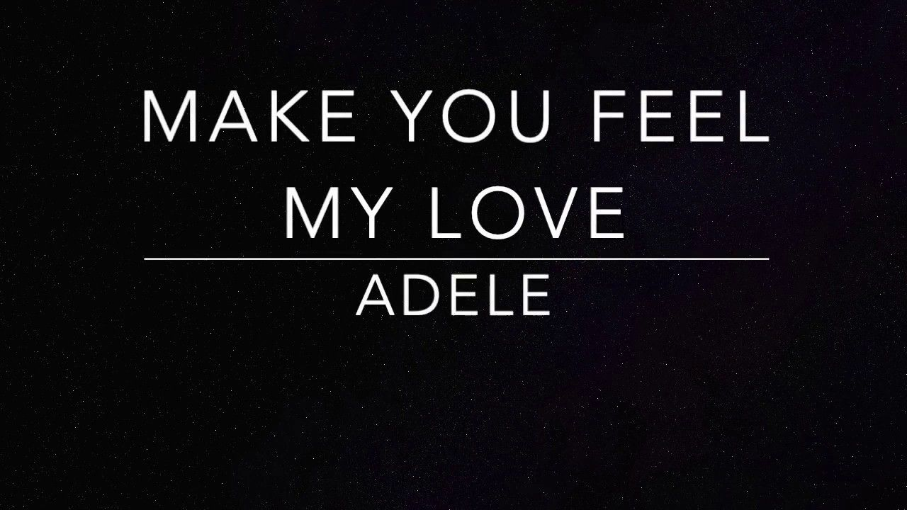 Make You Feel My Love Adele Piano Karaoke In 2020 How Are
