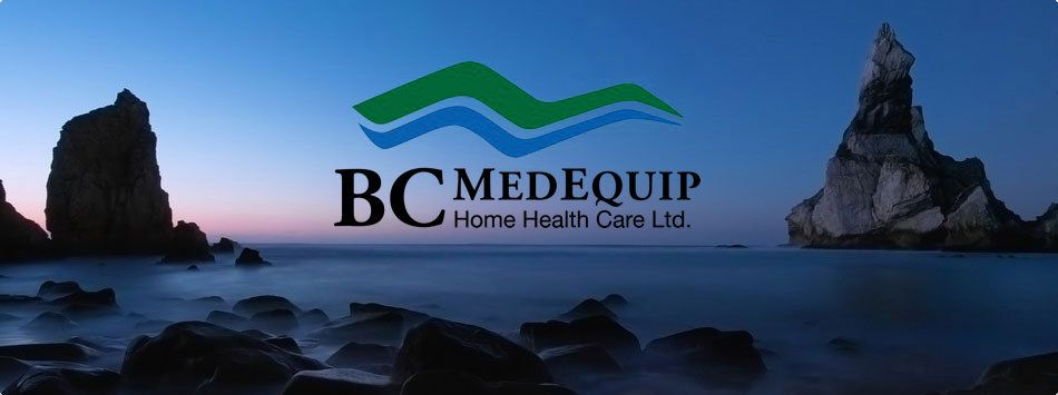 BC MedEquip  Serving Burnaby and Area  www.bcmedequip.com