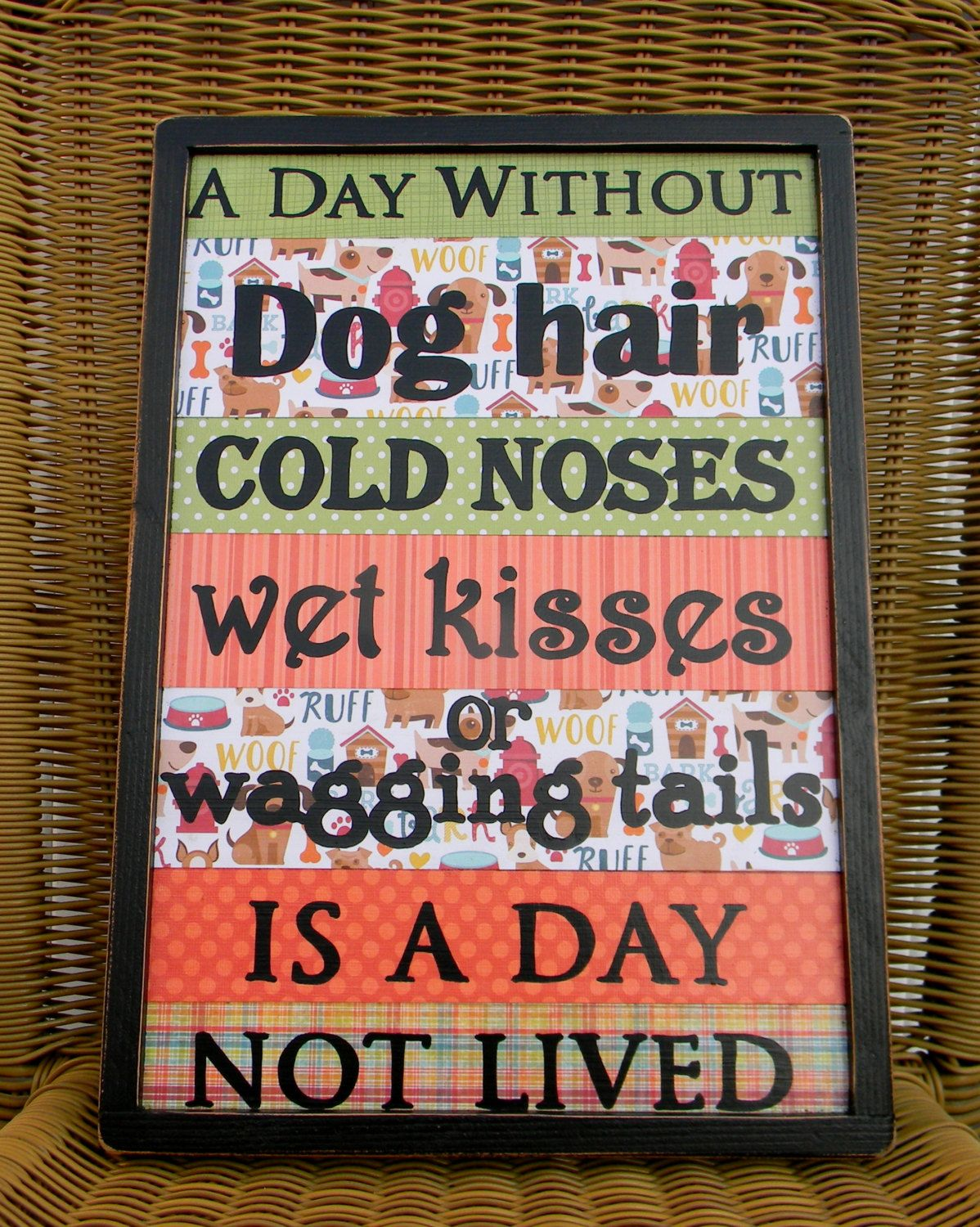 Veterinarian office decor,A Day Without Dog Hair, Dog