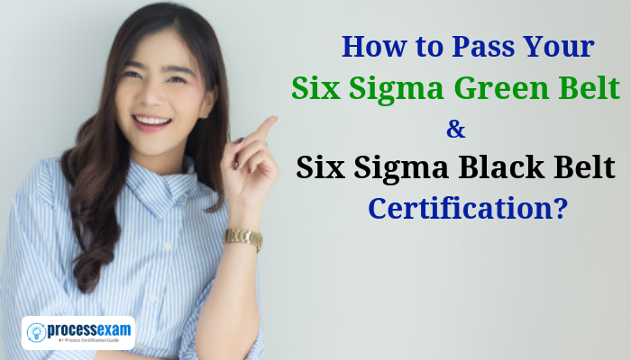Tips To Help You Pass Your Six Sigma Green Belt And Six Sigma Black Belt Certification Green Belt Black Belt Sigma