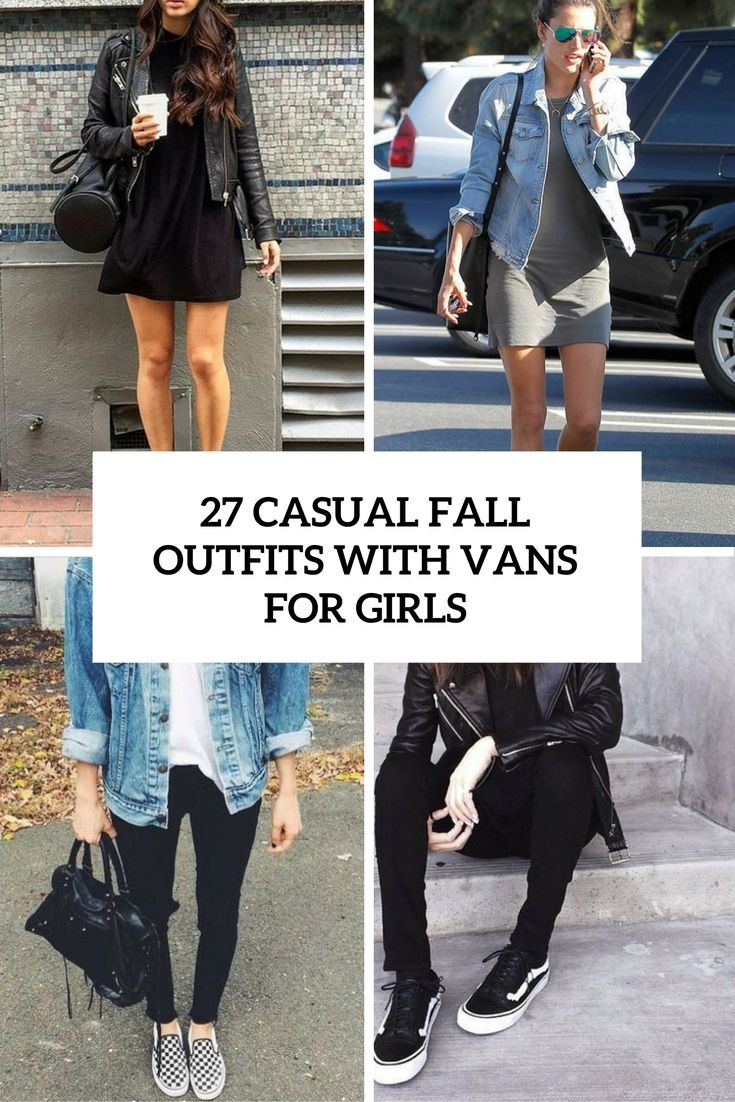27 Casual Fall Outfits With Vans For Girls