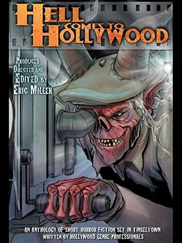 """#278. """"Hell Comes To Hollywood""""  ***  Eric Miller  (2012)"""