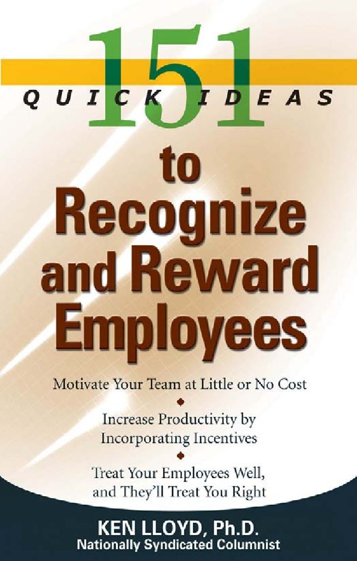 151 quick ideas to recognize and rewards employees employee incentive