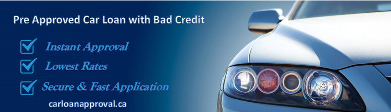 Get Pre Approval Car Loans With Bad Credit In Canada With Carloanapproval We Offers Minimum Rates In Market Car Loans Loans For Bad Credit Bad Credit Car Loan