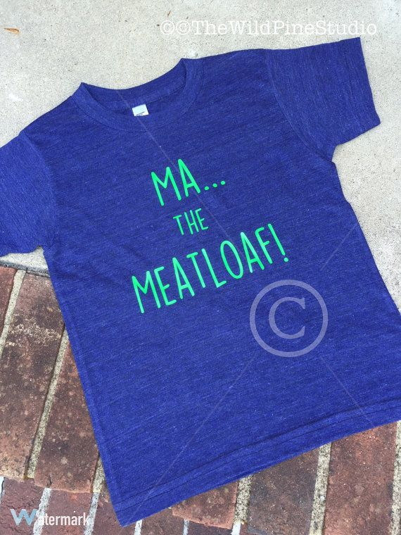 Custom Toddler T-Shirt Ma The Meatloaf Funny Humor Style A Boy /& Girl Clothes