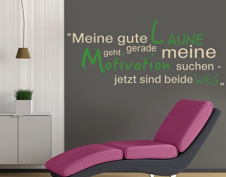 Wandtattoo Motivation Suchen Wandtattoos Modern Humor Humorvoll Wandtattoo Spruche Wandtattoos Wandtattoo