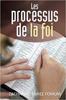 Télécharger Les Processus de la Foi Gratuit