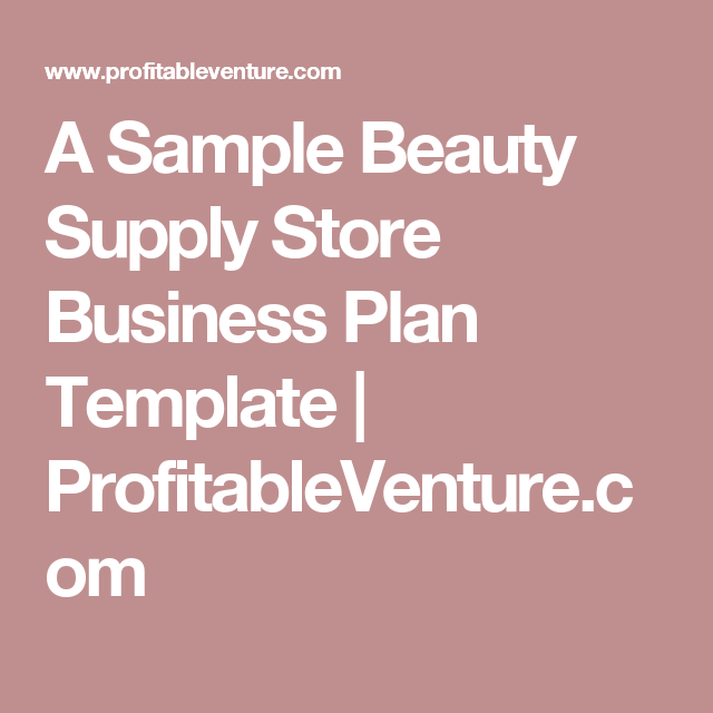 A sample beauty supply store business plan template do you want to start a food truckvan business if yes here is a complete sample mobile food truck business plan template feasibility report you can use flashek Images