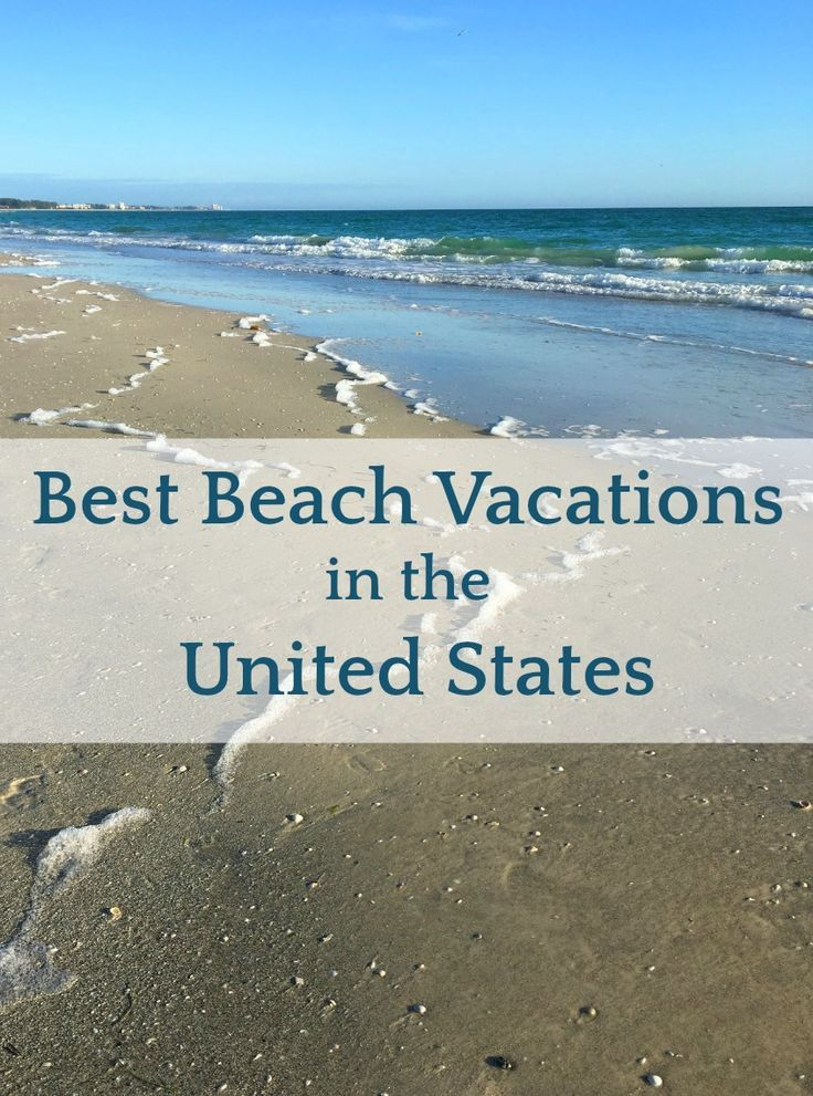 Best beach vacation spots on the east coast usa east for Top 10 vacation spots in the us
