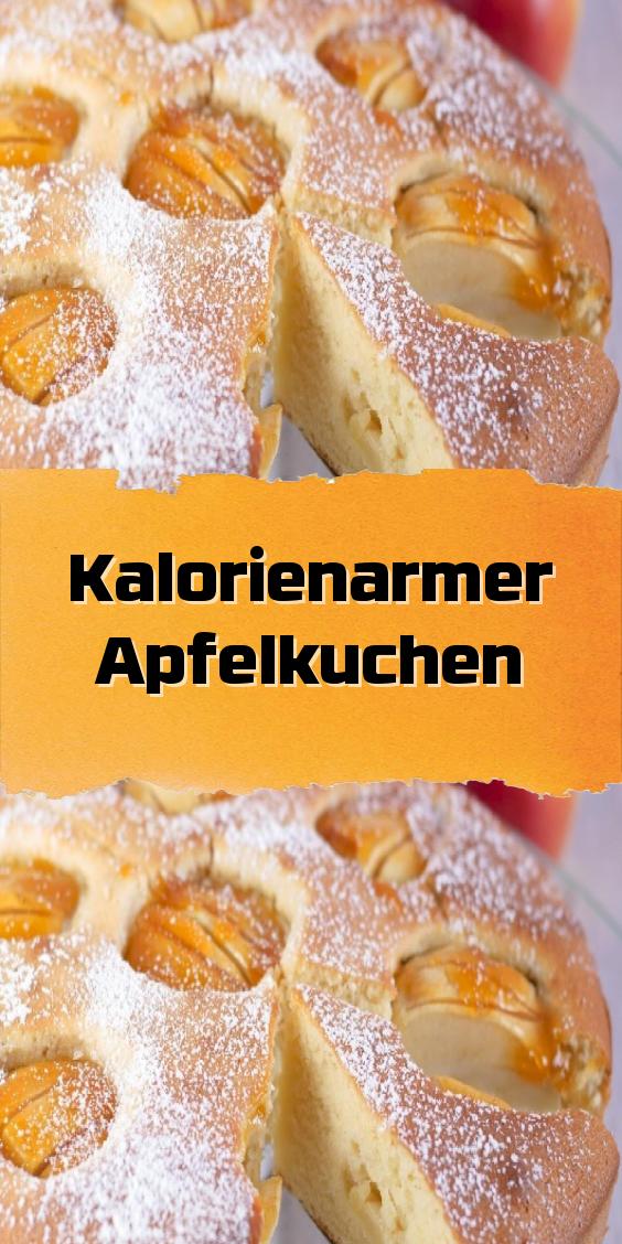 Kalorienarmer Apfelkuchen In 2020 Apfelkuchen Kuchen Apfelkuchen Rezept