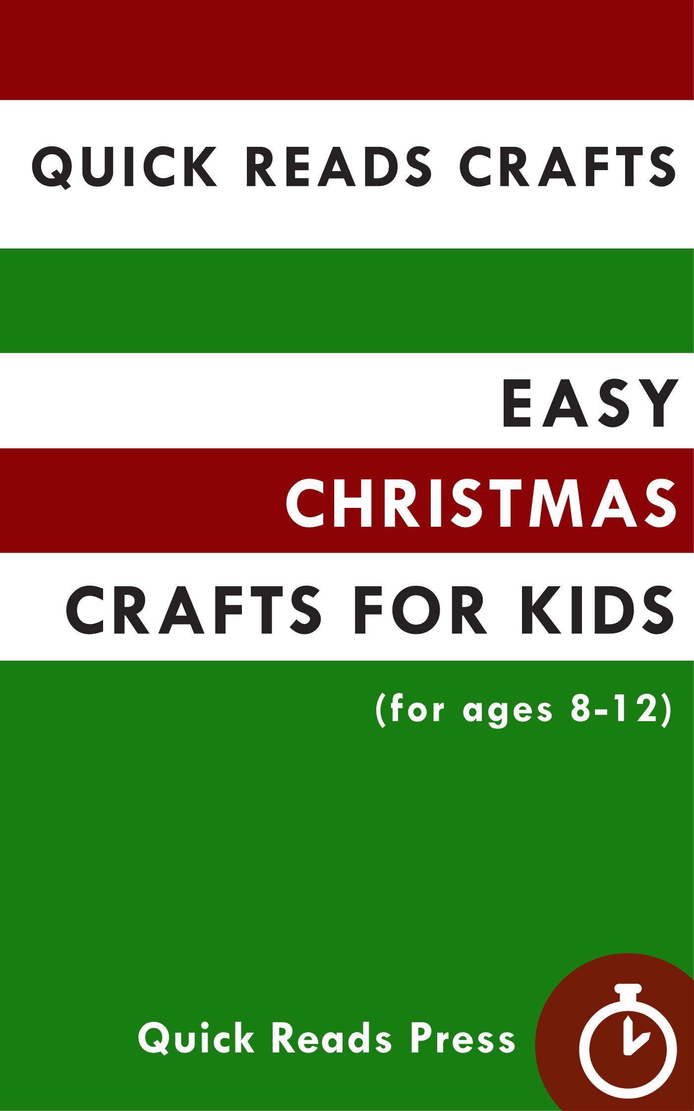 Quick Reads Crafts Easy Christmas For Kids Ages 8 12 By Press