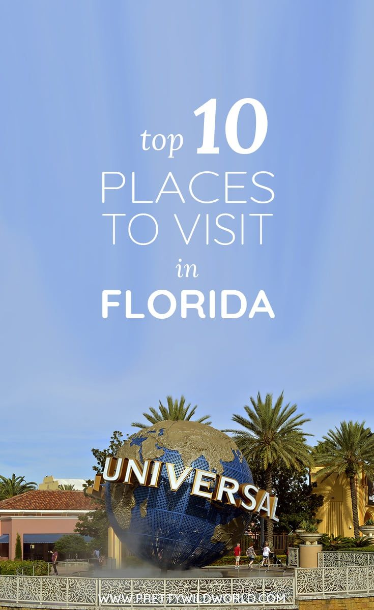 Top 10 Places To Visit In Florida Usa Usa Travel Destinations Usa Travel Guide Florida Travel