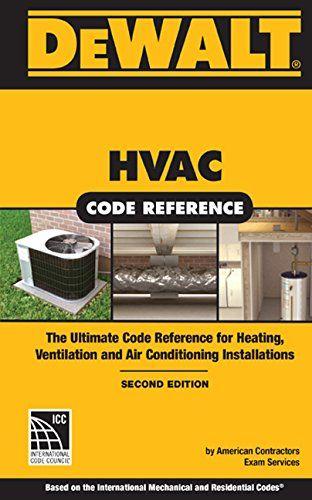 DEWALT HVAC Code Reference Based on the 2015