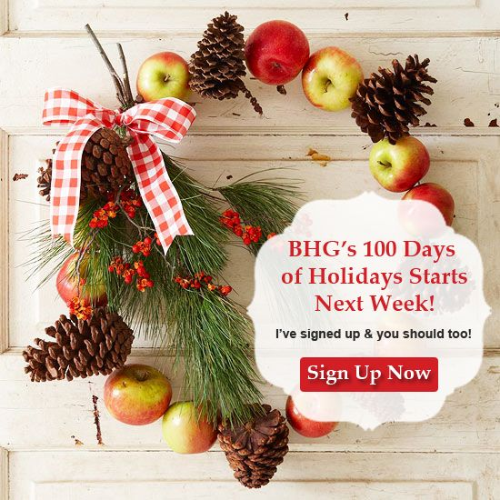 BHG's 100 Days of Holidays Starts Next Week - Sign Up Today!