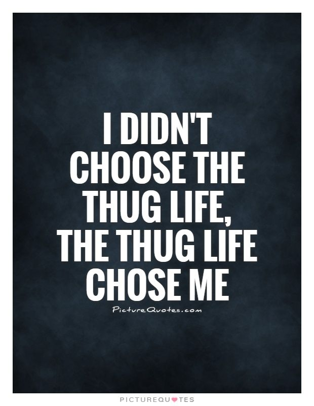 Picturequotes Com Thug Quotes Gangster Quotes Gangsta Quotes