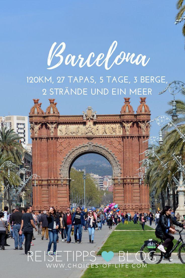 Barcelona Per Voet 120 Km 27 Tapas 5 Dagen 3 Bergen 2 Stranden En Een Zee Stedentrip Spanje Reizen Reisideeen