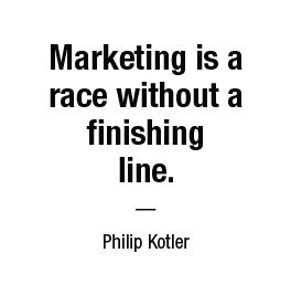 Marketing is a race without a finishing line. — Philip