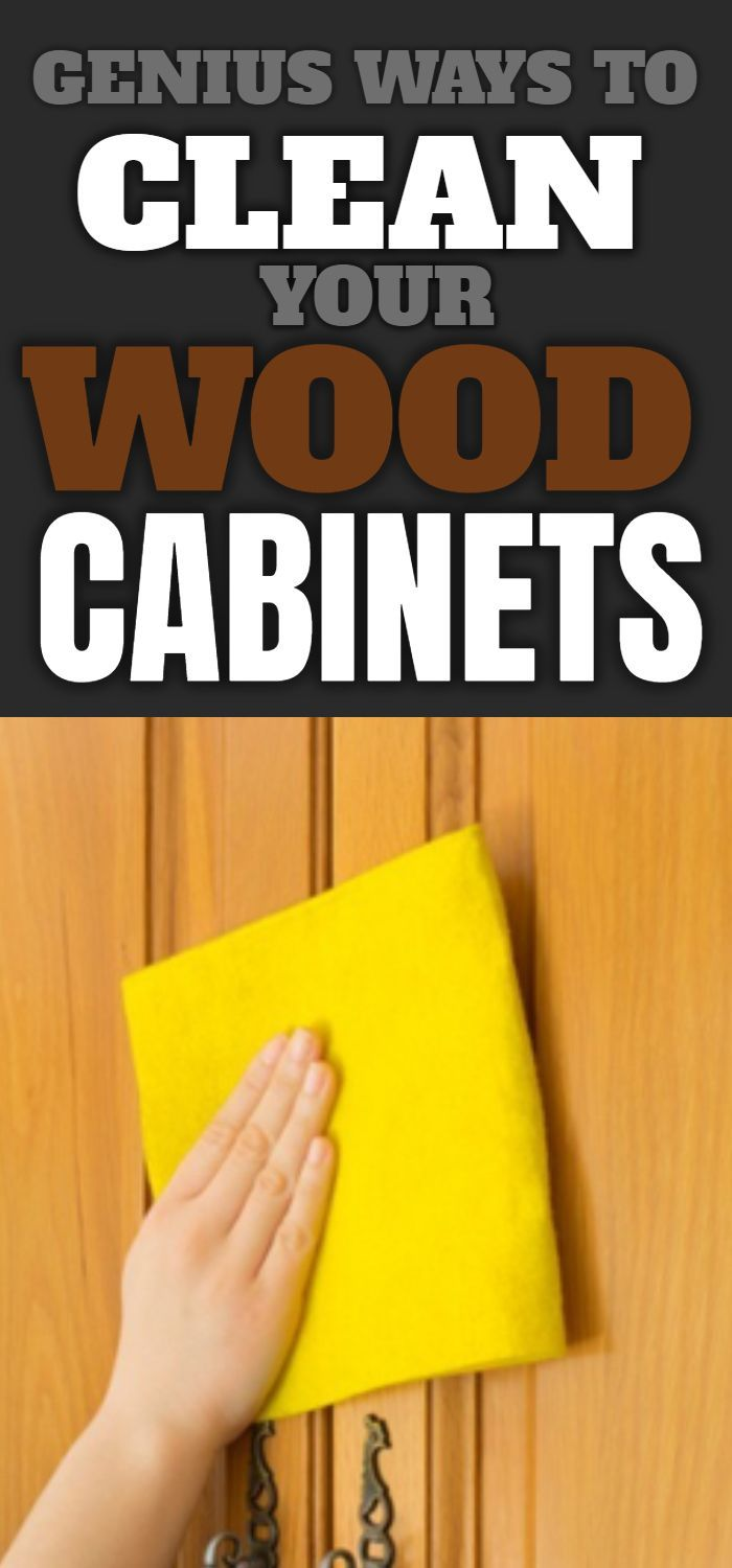How To Clean Your Wooden Cabinets | Cleaning wooden ...