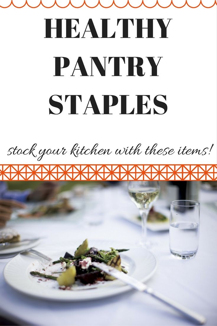 Healthy Pantry Staples | Pantry, Meals and Weight loss