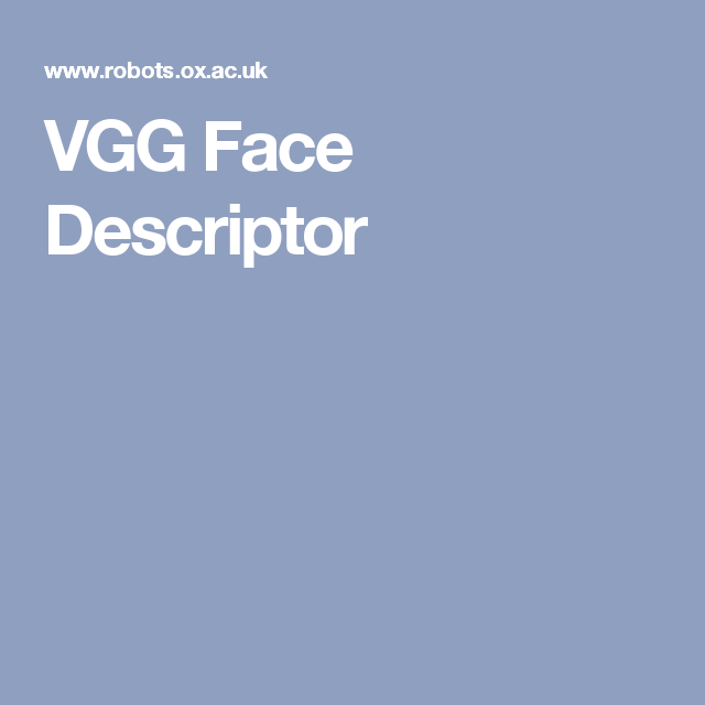 VGG Face Descriptor | vggface | Face, Weather