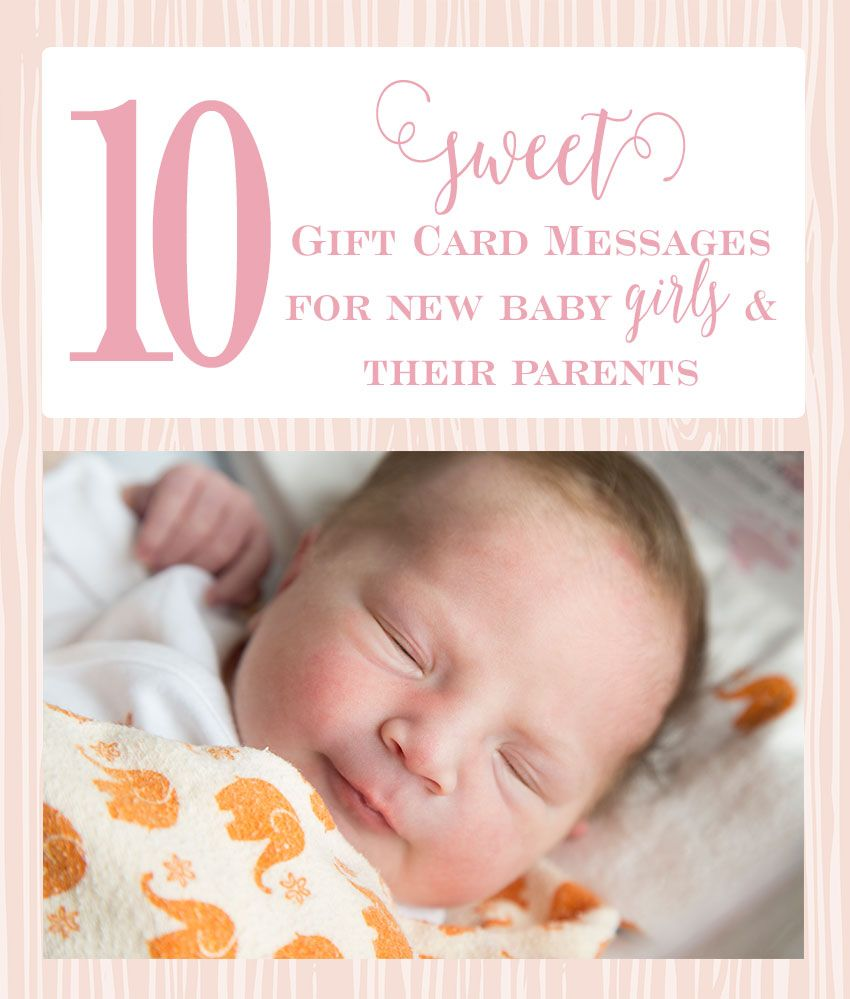 10 sweet messages for new baby girl gift cards messages parents 10 sweet gift card messages for new baby girls and their parents kristyandbryce Gallery