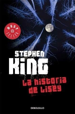 Stephen King La Historia De Lisey Libros De Stephen King Stephen King It Stephen King