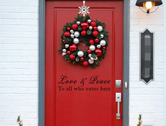 Love Peace To All Who Enter Here Vinyl By INSPIRATIONWALLSIGNS - Custom vinyl wall decals christmas